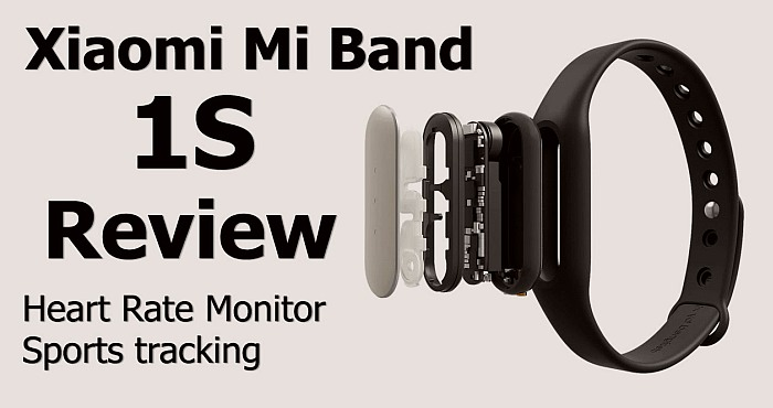 Xiaomi Mi Band 1S Review